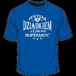 Koszulka dla dziadka - mam supermoc
