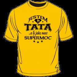 Koszulka dla taty - mam supermoc