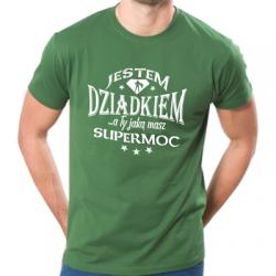 Koszulka jestem dziadkiem a ty jaką masz supermoc