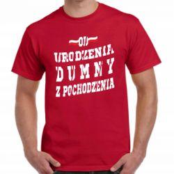 Koszulka patriotyczna od urodzenia dumny z pochodzenia