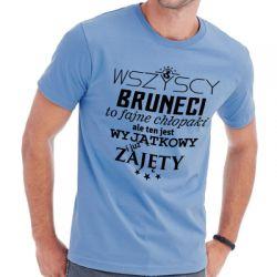 Koszulka bruneci to fajne chłopaki ale ten jest zajęty