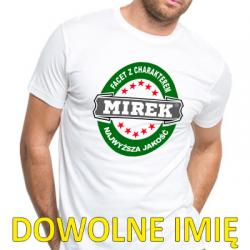 Koszulka dla faceta z charakterem