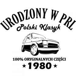 Koszulka na urodziny polski klasyk