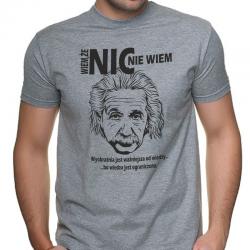 Koszulka wiem że nic nie wiem - A.Einstein